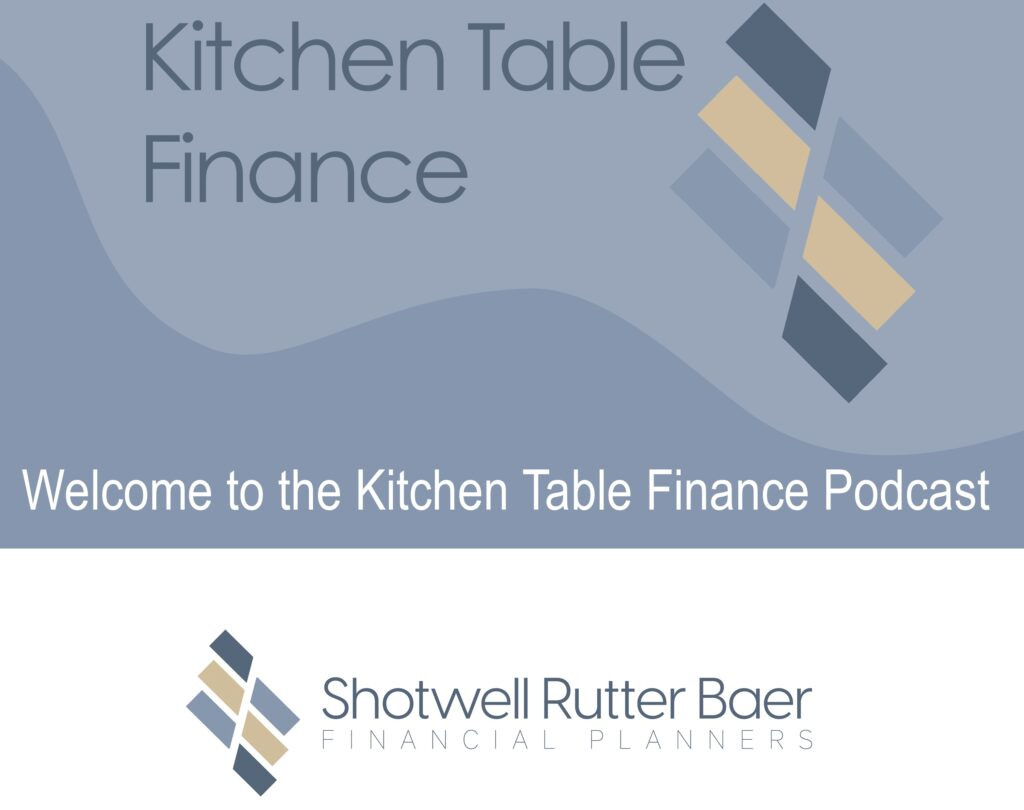 Welcom To The Kitchen Table Finance Podcast