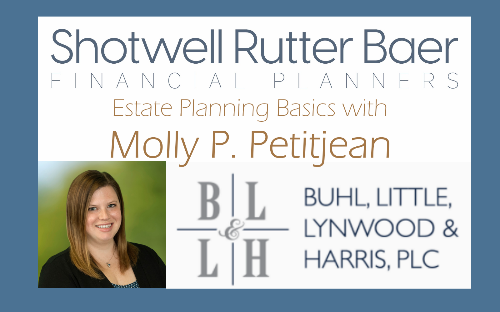 Estate Planning Basics With Special Guest Molly Petitjean